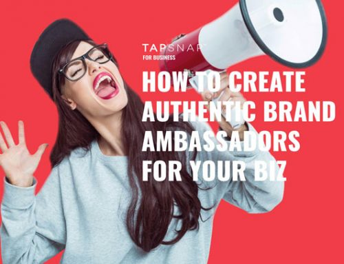 How To Create Authentic Brand Ambassadors For Your Biz